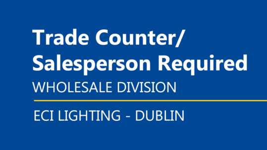Trade Counter/Salesperson Required - ECI Lighting